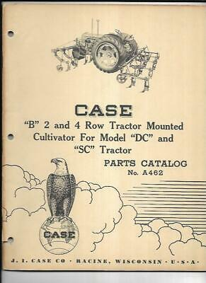 Case B 2 4 Row Tractor Mounted Cultivator Dc Sc Parts Catalog No. A462