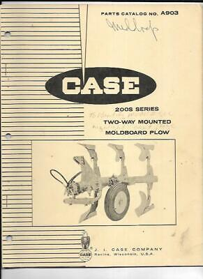 Case 200s Series Two-way Mounted Moldboard Plow Parts Catalog No. A903