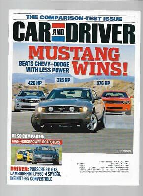 Car and Driver Magazine July 2009- Camaro SS, Dodge Challenger R/T, Mustang GT