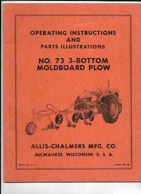 Allis-chalmers No. 73 3-bottom Moldboard Plow Operating Instructions Manual