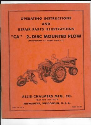 Allis-chalmers Ca 2-disc Mounted Plow Operating Instructions Tm78a