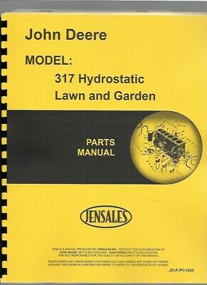 John Deere 317 Hydrostatic Lawn Garden Tractor Parts Manual Catalog Pc1698