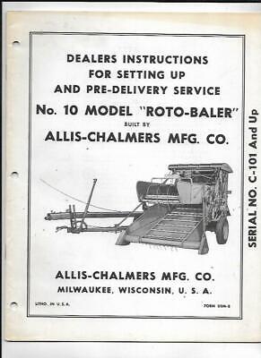 Allis-chalmers No. 10 Model Roto-baler Dealers Instructions Setting Up Manual