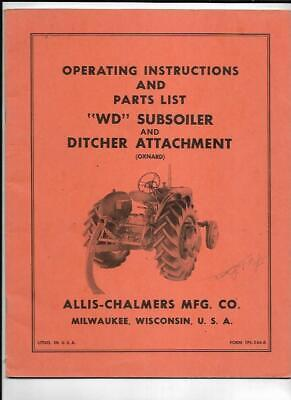 Allis-chalmers Wd Subsoiler Ditch Attachment Operating Instructions Manual