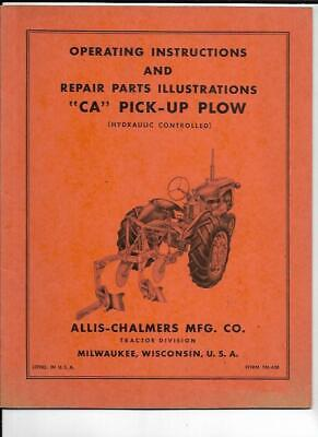 Allis-chalmers Ca Pick Up Plow Hydraulic Controlled Operating Manual
