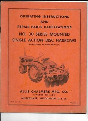 Allis-chalmers No. 30 Series Mounted Single Action Disc Harrows Manual