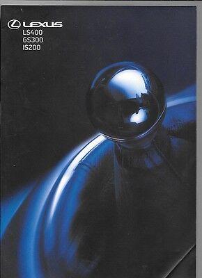 LEXUS RANGE - IS 200, GS 300 & LS 400 BROCHURE OCTOBER 1999 FOR 2000 MODEL YEAR