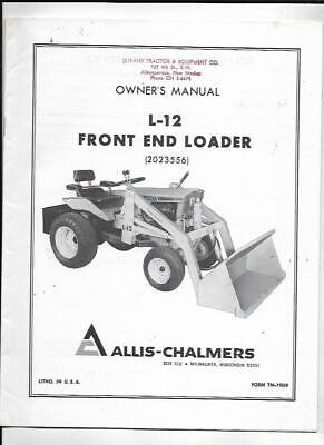 Allis-chalmers L-12 Front End Loader 2023556 Owners Manual