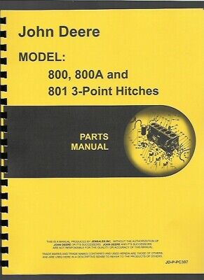 John Deere 800 800a 801 Tractor 3 Point Hitch Parts Manual Catalog Pc397