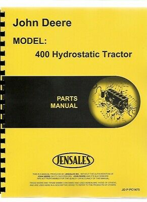 John Deere 400 Hydrostatic Lawn Garden Tractor Parts Manual Catalog Pc1475