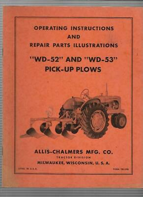 Allis-chalmers Wd-52 And Wd-53 Pick-up Plows Operating Instructions Tm-59d