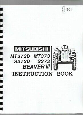 Mitsubishi Satoh Beaver Mt373 Mt373d S373 S373d Tractor Owners Operators Manual
