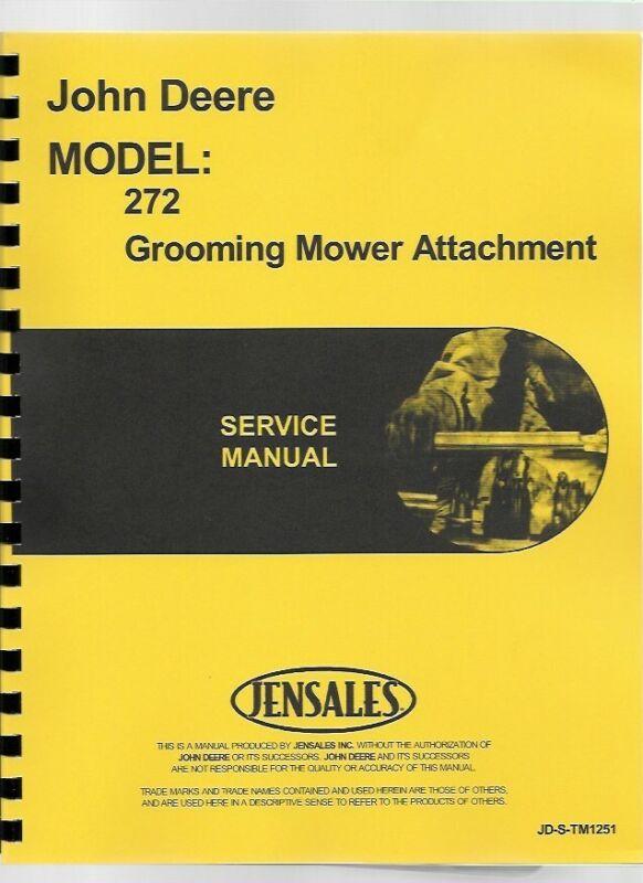 John Deere 272 Grooming Attachment Service Repair Manual TM1251