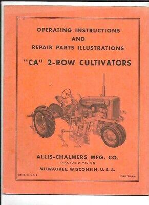 Allis-chalmers Ca 2-row Cultivators Operating Instructions Manual