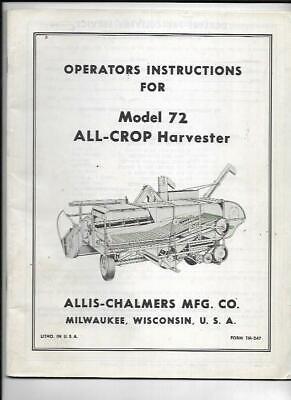 Allis-chalmers Model 72 All-crop Harvester Operators Instruction Manual