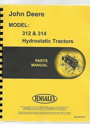 John Deere 312 314 Lawn Garden Tractor Parts Manual Catalog Pc1618 Hydrostatic