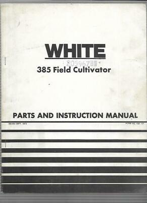 White 385 Field Cultivator Parts And Instruction Manual 439137