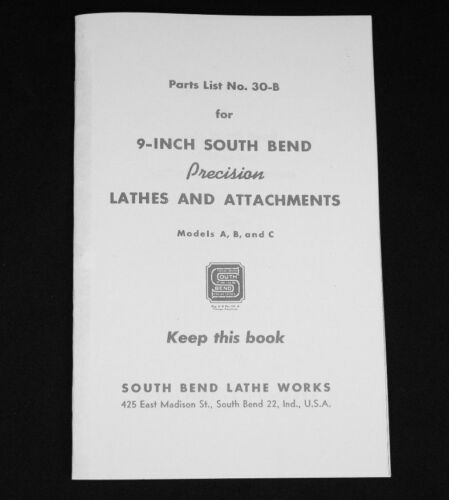 9-Inch Model A B C South Bend Metal Lathe Works Parts Manual List Book Catalog