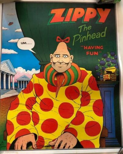 ZIPPY THE PINHEAD POSTER Rip-Off Press, Bill Griffith HAVING FUN