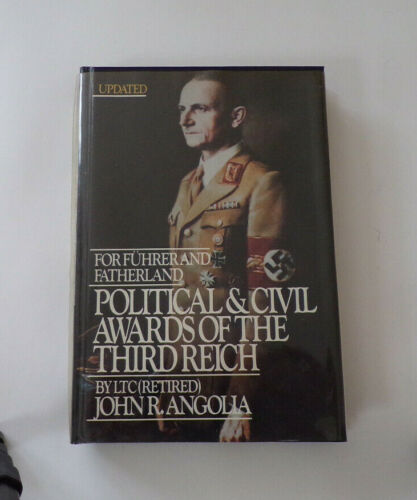 2nd Edition Hardcover of For Fuhrerand and Fatherland by John R. Angolia