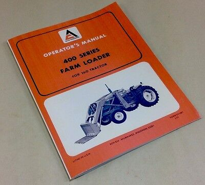 Allis Chalmers 400 Series Farm Loader 160 Tractor Operators Owners Manual