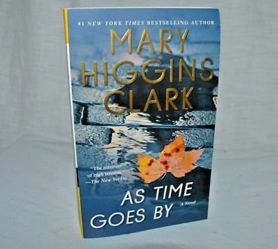 As Time Goes By by Mary Higgins Clark (2017,