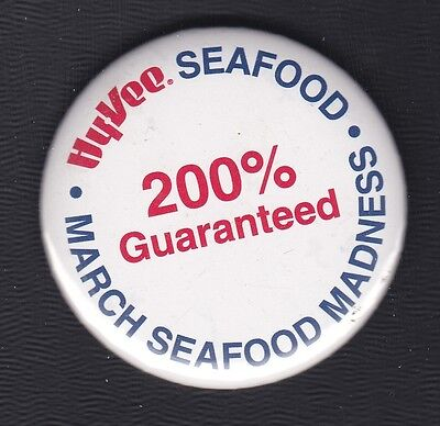 Hy Vee Grocery Pinback  March Seafood Madness  2 5  Wide