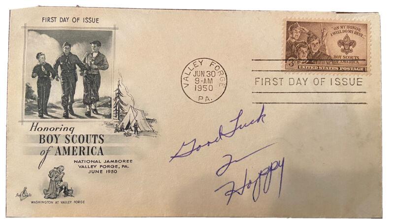 Hopalong Cassidy Aka Hoppy Signed First Day! Rare! 1950 Boys Scouts!