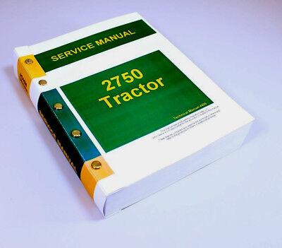 Service Manual For John Deere 2750 Tractor Repair Technical Shop Book