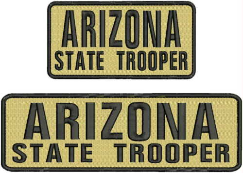 ARIZONA State Trooper embroidery patches 3x10 and 3x6 hook black and tan