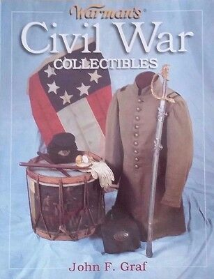 CIVIL WAR MEMORABILIA VALUE GUIDE COLLECTOR'S BOOK Thousands of Listings