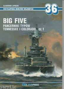 Big Five. American Tennessee and Colorado-Class Battleships pt. 1- Aj Press - <span itemprop='availableAtOrFrom'>Reda, Polska</span> - Zwroty są przyjmowane - Reda, Polska