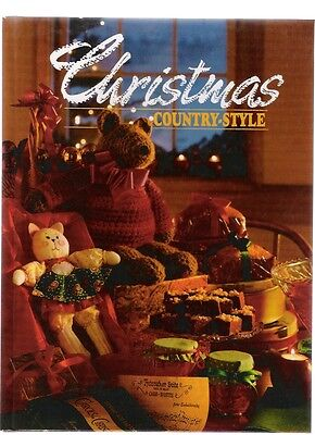 Christmas Country Style 1991 Hardcover Cooking Crafts Recipes New