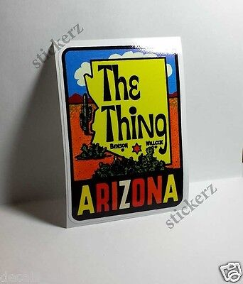 Arizona THE THING Vintage Style Travel Decal / Vinyl Sticker, Luggage Label