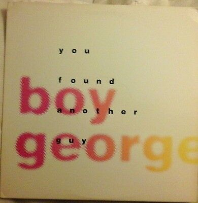"BOY GEORGE - YOU FOUND ANOTHER GUY RARE U.S 12"" VINYL 33RPM DANCE/HOUSE EX/EX"