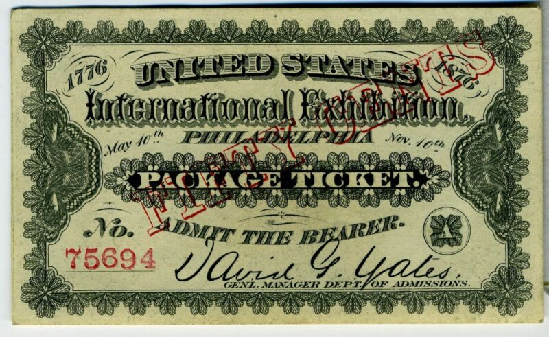 INTERNATIONAL EXHIBITION - 1876 – PHILADELPHIA – LOT OF TWO (2) TICKETS