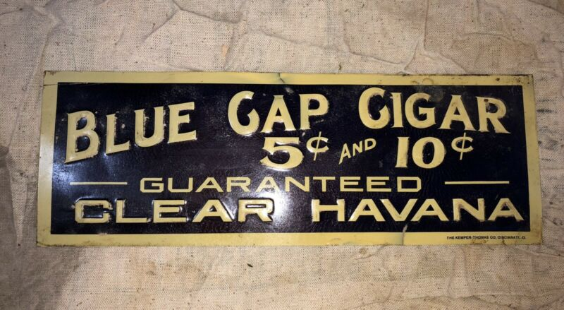Vintage BLUE CAP Cigars Embossed Sign Tin Metal Clear Havana Kemper-Thomas Co.
