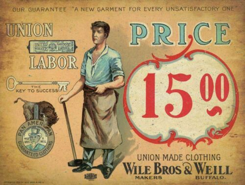 (12) UNION MADE CLOTHING WILE BROS & WEILL HEAVY DUTY USA MADE METAL ADV SIGN