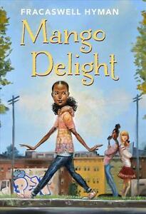 Mango-Delight-von-Fracaswell-Hyman-2017-Gebundene-Ausgabe