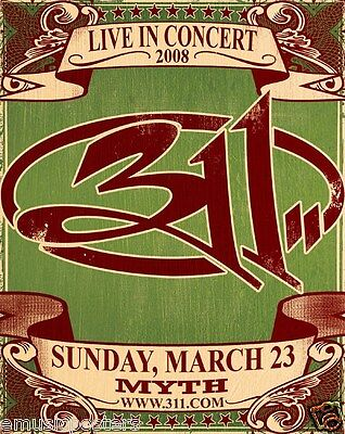 311  Live In Concert 2008  Minneapolis Concert Tour Poster   Alt Metal Rock