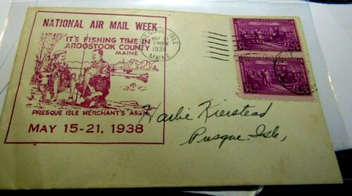 1938 NATIONAL AIR MAIL WEEK COVER PICTORIAL FISHING AROOSTOOK COUNTY MAINE