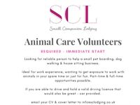 Animal Care Volunteer required - Immediate start