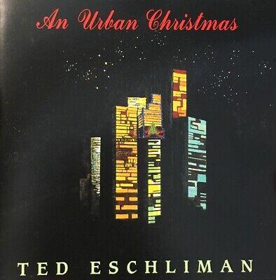 An Urban Christmas by Ted Eschliman (CD, 1991) ()