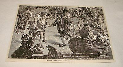 1893 magazine engraving ~ WILLIAM PENN'S COLONY On Delaware, PA