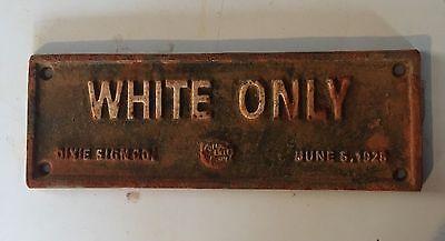 CAST IRON SEGREGATION SIGN COTTON BELT WHITE ONLY '28 DIXIE SIGN Black Americana