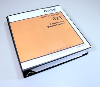 Case 621 Articulated Wheel Loader Service Repair Manual Shop Book Overhaul