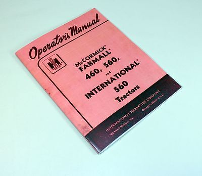 International Farmall Gas 460 560 Tractor Operators Owners Manual Ihc Ih Lube
