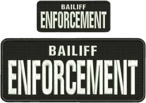 Bailiff ENFORCEMENT embroidery patches 4x10 and 2x5 hook on back
