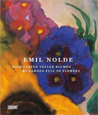 Fachbuch Emil Nolde Mein Garten voller Blumen, 2. Auflage, tolles Buch, NEU OVP