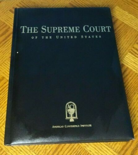 The Supreme Court of the United States American Conference Institute